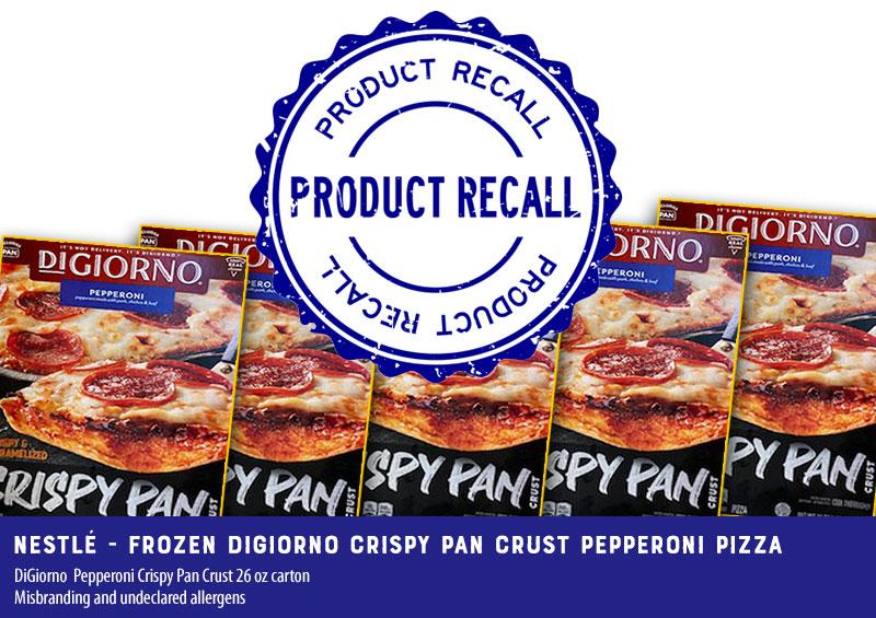 RECALL: Frozen DiGiorno Crispy Pan Crust Pepperoni Pizza