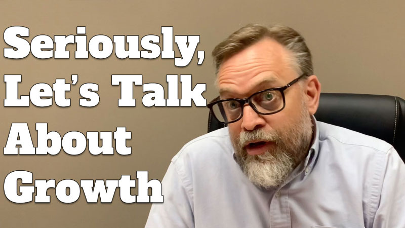 Straight Talk from Michael Lamar: On the Topic of Growth...